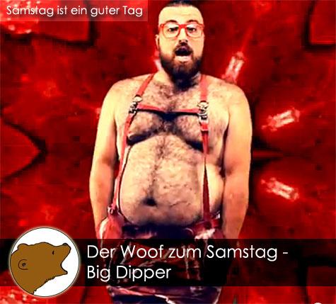 DerWoofzumSamstag_Big-Dipper