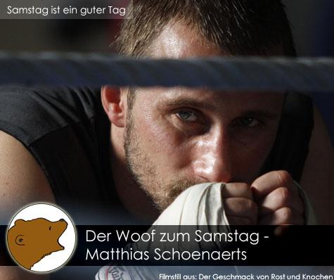 DerWoofzumSamstag_Matthias-Schoenaerts