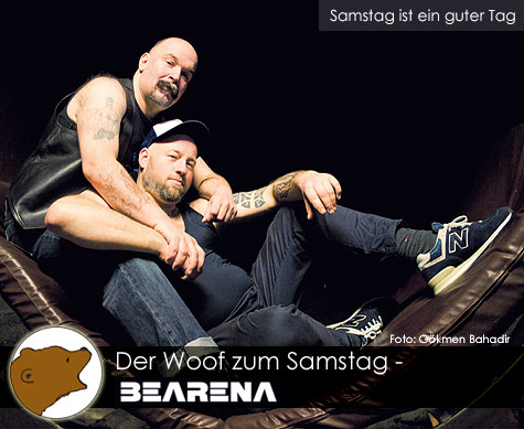 DerWoofzumSamstag_Bearena