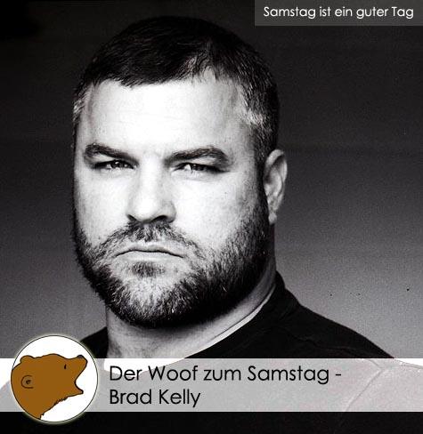 DerWoofzumSamstag_Brad-Kelly