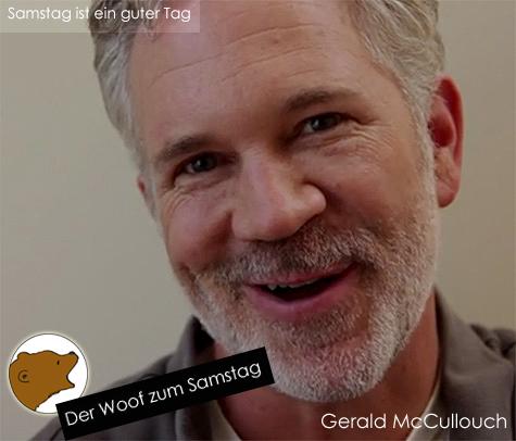 DerWoofzumSamstag - GeraldMcCullouch