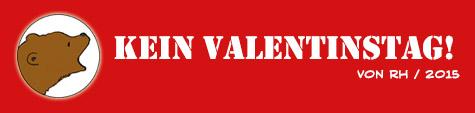 Kein-Valentinstag